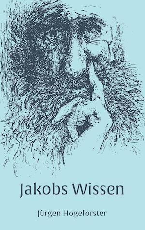 Bog, paperback Jakobs Wissen af Jurgen Hogeforster
