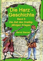 Die Harz-Geschichte 5 af Bernd Sternal