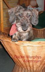 Dackel Murphys Abenteuer