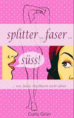 Splitter Faser Suss!