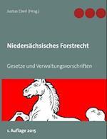 Niedersachsisches Forst- Und Jagdrecht