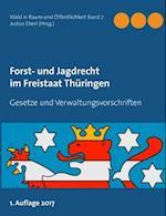 Forst- Und Jagdrecht Im Freistaat Thuringen