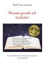 Warum Gerade Ich Gedicht? af Wolf-Uwe Erdzack