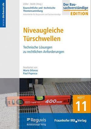 Baurechtliche und -technische Themensammlung. Heft 11: Niveaugleiche Türschwellen.