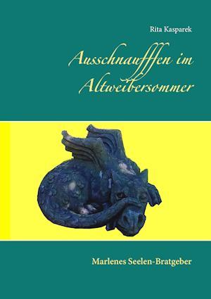 Bog, paperback Ausschnaufffen Im Altweibersommer af Rita Kasparek