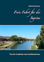 Freie Fahrt Fur Die Ingrine af Michael Reymann