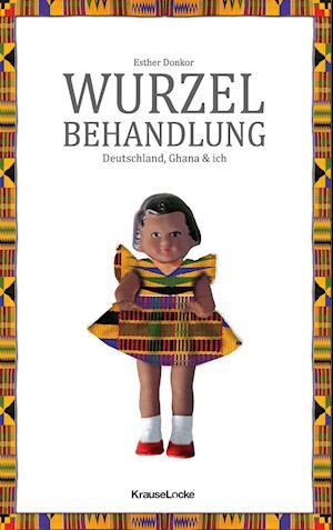 Bog, paperback Wurzelbehandlung af Esther Donkor