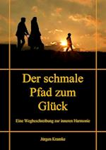 Der Schmale Pfad Zum Gluck af Jurgen Kramke