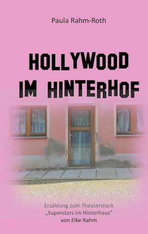 Hollywood im Hinterhof