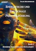 Energetische Und Emotionale Personalfuhrung