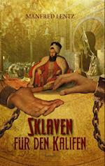 Sklaven Fur Den Kalifen af Manfred Lentz