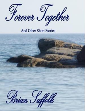 Forever Together af Brian Suffolk