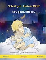 Schlaf Gut, Kleiner Wolf - Sov Godt, Lille Ulv. Zweisprachiges Kinderbuch (Deutsch - Danisch) af Ulrich Renz
