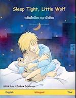 Sleep Tight, Little Wolf. Bilingual Children's Book (English - Thai)