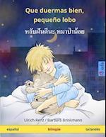 Que Duermas Bien, Pequeno Lobo. Libro Infantil Bilingue (Espanol - Tailandes)