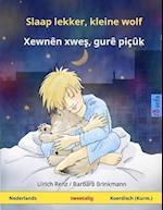Slaap Lekker, Kleine Wolf - Xewnen Xwes, Gure Picuk. Tweetalig Kinderboek (Nederlands - Kurm. Koerdisch)