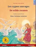 Les Cygnes Sauvages - de Wilde Zwanen. Adapte D'Un Conte de Fees de Hans Christian Andersen. Livre Bilingue Pour Enfants (Francais - Neerlandais)
