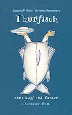 Thunfisch Ohne Kopf Und Graten