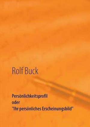 Bog, paperback Personlichkeitsprofil af Rolf Buck