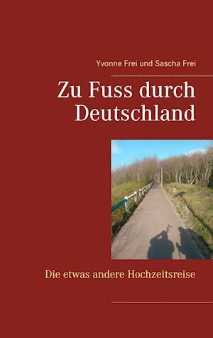 Zu Fuss durch Deutschland