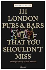 111 London Pubs and Bars That You Shouldn't Miss (111 PlacesShops)