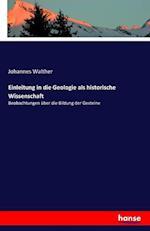 Einleitung in Die Geologie ALS Historische Wissenschaft