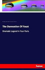 The Damnation Of Faust af Hector Berlioz, Leopold Damrosch, Almire. Damnation De Faust Gandonnière