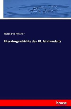 Literaturgeschichte des 18. Jahrhunderts