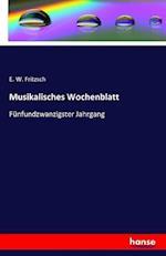 Musikalisches Wochenblatt af E. W. Fritzsch