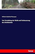 Von Veredelung Der Wolle Und Verbesserung Des Schafstandes af Wilhelm Gottfried Ploucquet