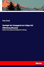 Geologie Der Umgegend Von Haiger Bei Dillenburg (Nassau)