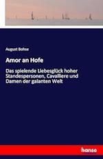 Amor an Hofe af August Bohse