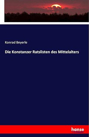Die Konstanzer Ratslisten Des Mittelalters