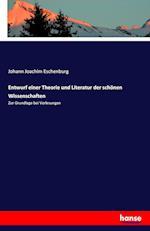 Entwurf Einer Theorie Und Literatur Der Schonen Wissenschaften