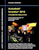 Autodesk Inventor 2016 - Dynamische Simulation