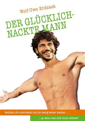 Bog, paperback Der Glucklich-Nackte Mann af Wolf-Uwe Erdzack