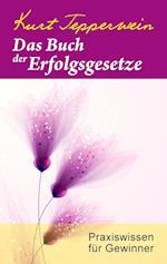 Das Buch Der Erfolgsgesetze af Kurt Tepperwein