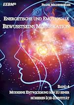 Energetische Und Emotionale Bewusstseins Modifikation