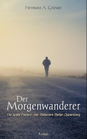 Bog, paperback Der Morgenwanderer af Hermann a. Griesser