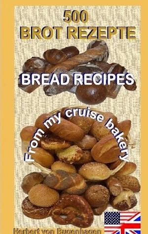 500  Bread Recipes on Bord