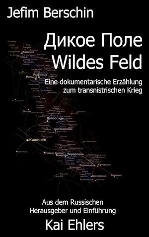 Bog, paperback Wildes Feld af Jefim Berschin