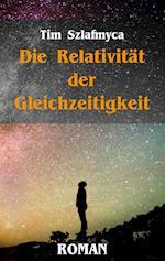 Die Relativitat Der Gleichzeitigkeit