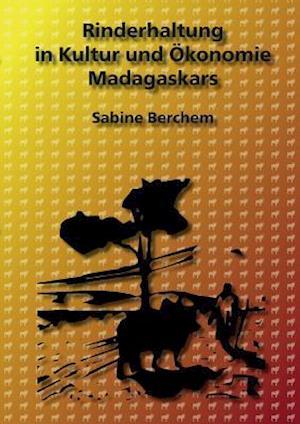 Bog, paperback Rinderhaltung in Kultur Und Okonomie Madagaskars af Sabine Berchem