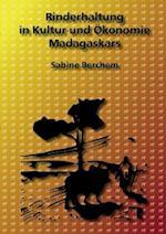 Rinderhaltung in Kultur Und Okonomie Madagaskars