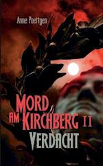Mord Am Kirchberg II - Verdacht af Anne Poettgen