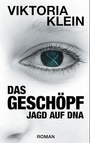 Bog, paperback Das Geschopf af Viktoria Klein