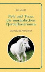 Nele Und Tessa, Die Musikalischen Pferdeflusterinnen Band 1