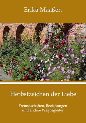 Bog, paperback Herbstzeichen Der Liebe af Erika Maassen
