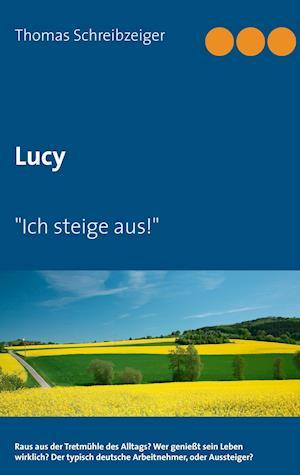 Bog, paperback Lucy af Thomas Schreibzeiger