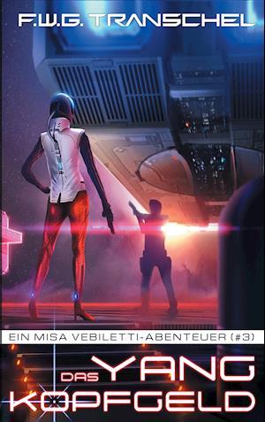 Bog, paperback Das Yang-Kopfgeld af F. W. G. Transchel